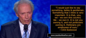 Clint Eastwood politicians employees of ours
