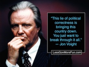 jon voight pc political correctness