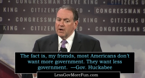 huckabee 500 most people want smaller less go v