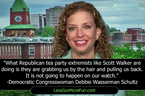 Debbie Wasserman Schultz Tea Party Scott Walker dumbest things ever democratic