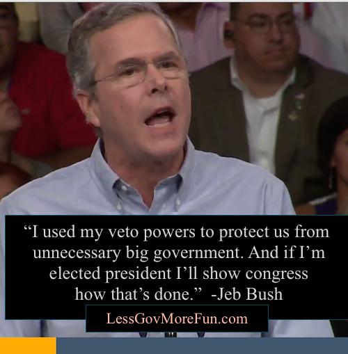 Jeb veto powers to protect big government bush announcement