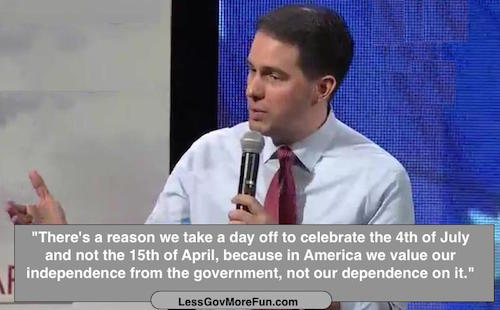 Tues 2 Scott Walker july 4 april 15 tax freedom 17