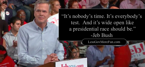 It's nobody's time and everybody's race jeb bush