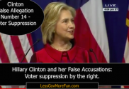 hillary clinton champion of false claims and allegations scott walker voter suppression republican less government more fun