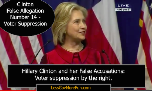 hillary false accusation voter suppression